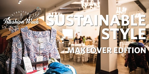 Sustainable Style - Makeover Edition