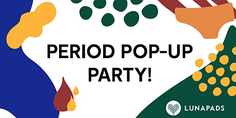 Period Pop-Up Party! tickets