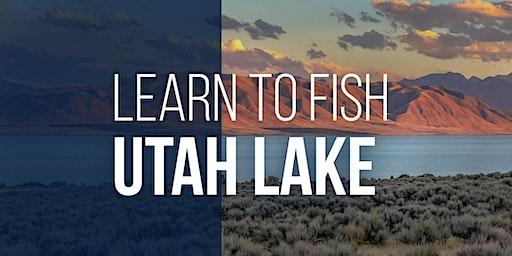 Learn to Fish Utah Lake