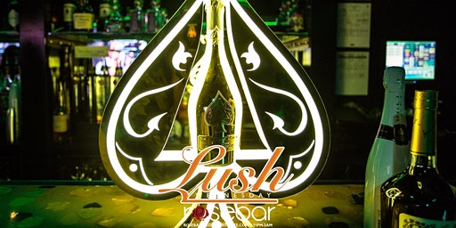 LUSH @ RosebarWednesdays HOSTED BY: CELEBRITY HOSTS ($5 Henny Til 12am)