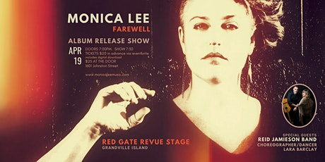 Monica Lee - Album Release 'Farewell' with Reid Jamieson Band tickets