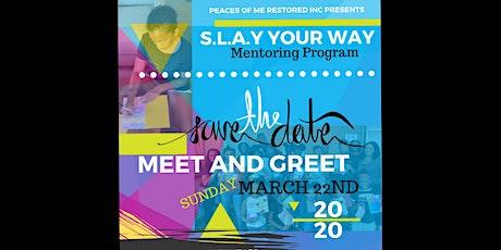 S.L.A.Y Your Way Mentoring Program Meet & Greet tickets