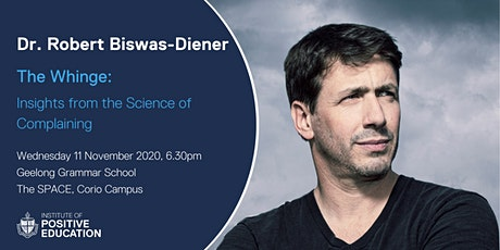 The Whinge: Insights from the Science of Complaining (November 2020) tickets