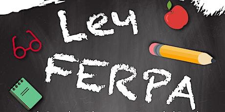 Ley de Derechos Educativos y Privacidad Familiar (FERPA) tickets