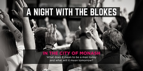 Tomorrow Man - A Night With The Blokes in the City of Monash tickets