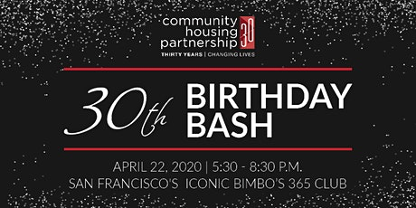 Community Housing Partnership's 30th Birthday Bash tickets