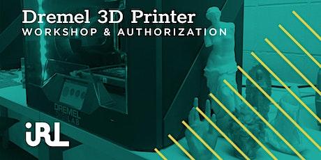 Dremel 3D45 Authorization Workshop tickets