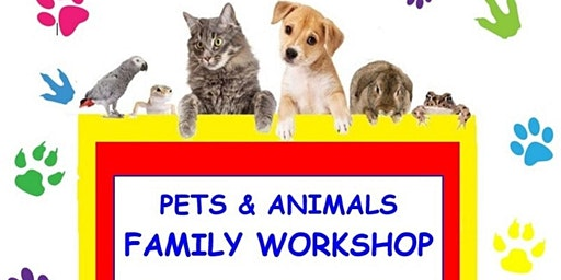 SPCA  Pets and Animals Family Workshop