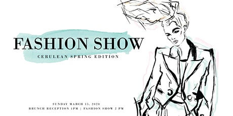 Fashion Show : Cerulean Spring Edition tickets