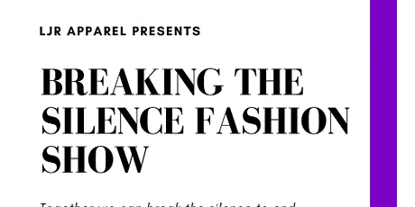 Breaking The Silence Fashion Show tickets