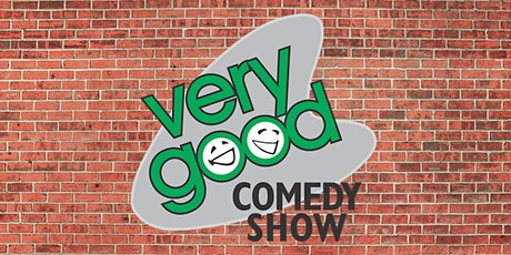 Very Good Comedy Show tickets