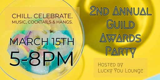 2nd Annual Guild Awards Party