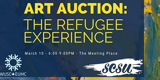 WUSC X SCSU Art Auction - The Refugee Experience