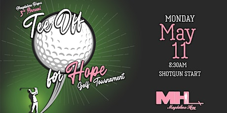 Magdalene Hope's 3rd Annual 'Tee Off For Hope' Golf Tournament  tickets