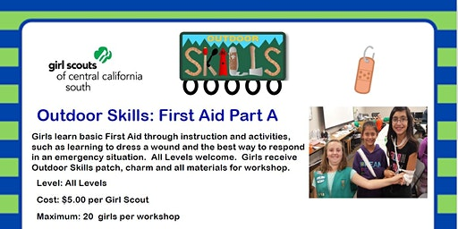 Outdoor Skills: First Aid Part A - Madera