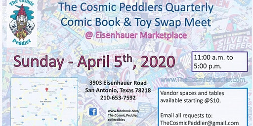 The Cosmic Peddlers Quarterly Comic Book & Toy Swap Meet