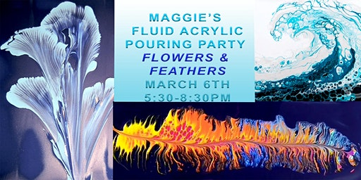 Maggie's Fluid Art Pouring Party- Flowers and Feathers