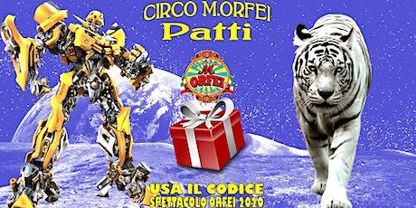 Il Grande Circo M.Orfei a Patti, fino al 3 marzo biglietti