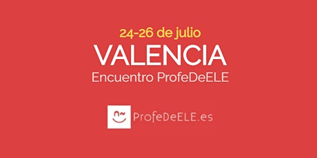 V Encuentro didáctico ProfeDeELE (Valencia) tickets
