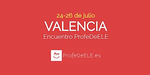 V Encuentro didáctico ProfeDeELE (Valencia)