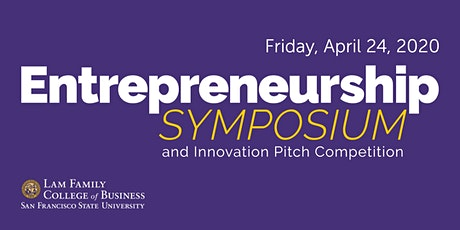 Entrepreneurship Symposium & Innovation Pitch Competition tickets