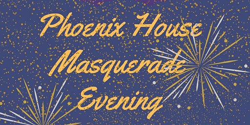 Phoenix House Masquerade Evening