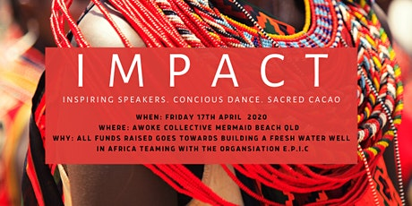 IMPACT - INSPIRING SPEAKERS, CACAO & DANCE tickets