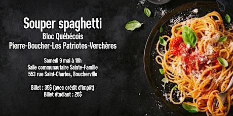 Souper spaghetti du Bloc Québécois Pierre-Boucher-Les Patriotes-Verchères billets