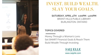 Money, A Woman's Way:   Invest. Build Wealth. Slay Your Goals. tickets