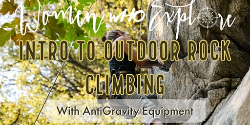WWE PDX –Intro to Outdoor Rock Climbing #2