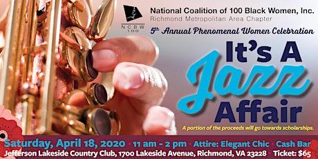 NCBW RMAC 5th Annual Phenomenal Women Celebration: It's a Jazz Affair! tickets