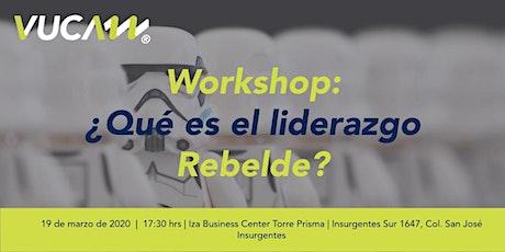 Workshop: ¿Qué es el liderazgo rebelde? tickets