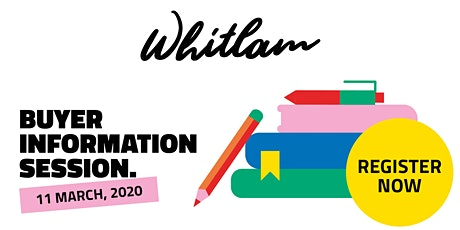 Whitlam Buyer Information Session tickets
