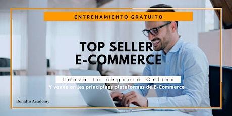 TOP E-COMMERCE: Lanza tu producto online y en los principales Marketplaces. boletos