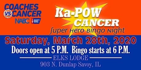 Ka-POW Cancer Super Hero Bingo Night tickets