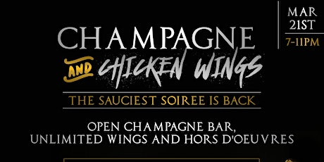 Champagne and Chicken Wings Soiree II tickets