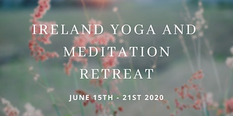 Ireland Yoga and Meditation Retreat  tickets