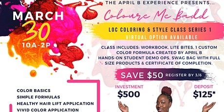 Coloure Me Badd Loc coloring & style class series 1 tickets