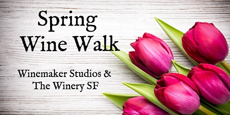 Spring Wine Walk on Treasure Island tickets