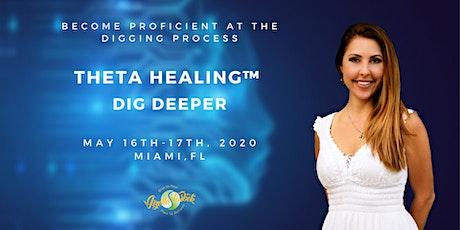 Theta Healing® Dig Deeper  tickets
