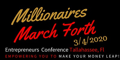 Millionaires March Forth Entrepreneurs Conference 2020