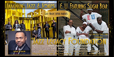 After Parties-Friday-Jammin' Jazz & Jokes / Saturday-E.U. Feat: Sugar Bear tickets