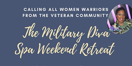 The Military Diva Spa Weekend Retreat tickets