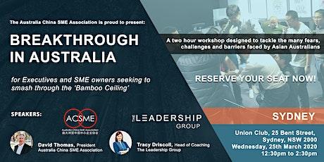 Breakthrough in Australia: Smash through the 'Bamboo Ceiling' (Sydney) tickets