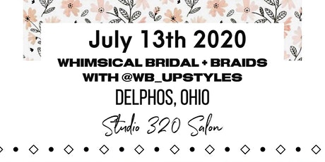 Whimsical Bridal + Braids With @wb_upstyles tickets
