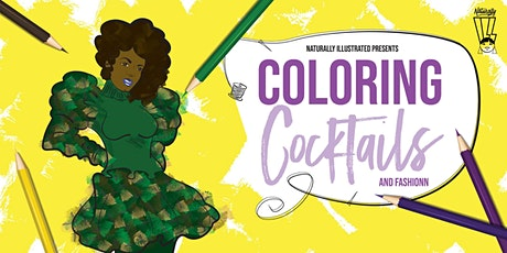 Coloring, Cocktails, and Fashionn tickets