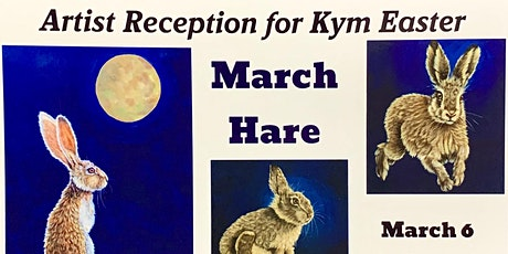 March Hare Exhibit for Kym Easter tickets