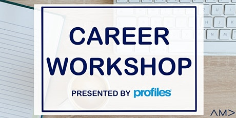 Career Workshop: AMA Philadelphia + Profiles tickets