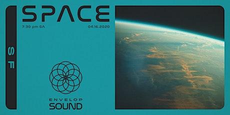 (Postponed) Space : SOUND tickets