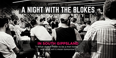 Tomorrow Man - A Night With The Blokes in South Gippsland tickets